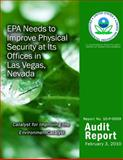 EPA Needs to Improve Physical Security at Its Offices in Las Vegas, Nevada, U. S. Environmental Agency, 1499736118