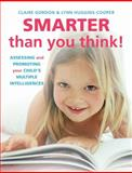 Smarter Than You Think!, Claire Gordon and Lynn Huggins-Cooper, 1909066117
