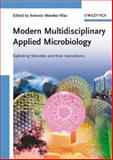 Modern Multidisciplinary Applied Microbiology : Exploiting Microbes and Their Interactions, , 3527316116