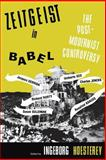 Zeitgeist in Babel : The Postmodernist Controversy, , 0253206111