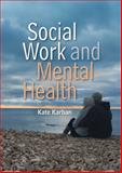 Social Work and Mental Health, Karban, Kate, 0745646115