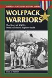 Wolfpack Warriors, Roger A. Freeman, 0811736113