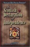 Scottish Declaration of Independence, E. Raymond Capt, 0934666113
