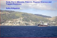 Sicily, Part 2 : Messina, Palermo, Ragusa, Siracusa, and Trapani Provinces, , 0981886116