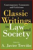 Classic Writings in Law and Society : Contemporary Comments and Criticisms, , 1412806119
