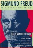 Sigmund Freud : His Life and Mind, Puner, Helen W., 1560006110