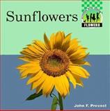 Sunflowers, John F. Prevost, 1562396110