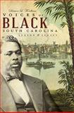 Voices of Black South Carolina : Legend and Legacy, Fordham, Damon L., 1596296119