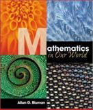 Mathematics in Our World with MathZone, Bluman, Allan G., 0072956119