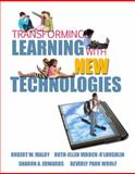 Transforming Learning with New Technologies, Maloy, Robert W. and Verock-O'Loughlin, Ruth Ellen, 013159611X
