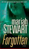Forgotten, Mariah Stewart, 0345506111
