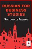 Russian for Business Studies, Fleming, Svetlana Le, 1853996114