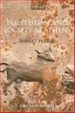 Polytheism and Society at Athens, Parker, Robert, 0199216118