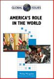 America's Role in the World, Margulies, Philip and Margulies, Phillip, 0816076111