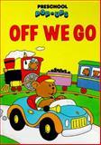 Off We Go, Wendy Cheyette Lewison, 0887056113