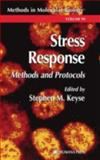 Stress Response : Methods and Protocols, , 0896036111