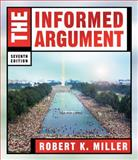 The Informed Argument, Miller, Robert K., 1413016111