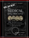 The Medical Electricians, Robert Waits, 1466346116