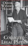 Collected Legal Papers, Holmes, Oliver Wendell, 1584776110