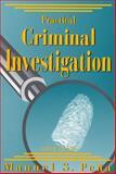 Practical Criminal Investigation, Pena, Manuel S., 1928916112
