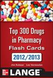 Top 300 Pharmacy Drug Cards 2012-2013, Kolesar, Jill M. and Vermeulen, Lee, 0071636110