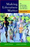 Making Literature Matter, John Schilb and John Clifford, 0312436114