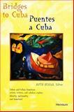 Bridges to Cuba/Puentes a Cuba, , 0472066110