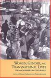 Women, Gender and Transnational Lives : Italian Workers of the World, , 0802036112