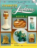Cigarette Lighters, James Flanagan, 0891456112