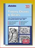2001 Timing Chains and Gears Manual : Domestic/Imports 1988-2000, Autodata, 1893026116