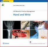 Ao Manual of Fracture Management -- Hand and Wrist, Jupiter, Jesse B., 3131276118