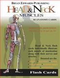 Head and Neck Muscles : Flash Cards, Flash Anatomy Staff, 1878576119