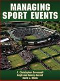 Managing Sports Events, Greenwell, T. Christopher and Danzey-Bussell, Leigh Ann, 0736096116