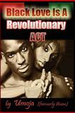 Black Love Is a Revolutionary Act, Umoja, 0982206119