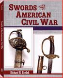 Swords of the American Civil War, Richard H. Bezdek, 1581606117