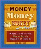 Money, Money, Money, Eve Drobot, 1897066112