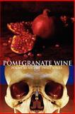 Pomegranate Wine, Arlene Jones, 1933456116