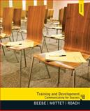 Training and Development : Communicating for Success, Beebe, Steven A. and Mottet, Timothy P., 0205006124