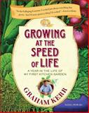 Growing at the Speed of Life, Graham Kerr, 0399536124