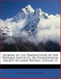 Journal of the Transactions of the Victoria Institute, or Philosophical Society of Great Britain, Edward Charles Wesselhoeft, 1147426120