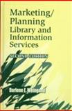 Marketing/Planning Library and Information Services, Darlene E. Weingand, 1563086123