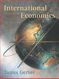 International Economics, Gerber, James, 0201726122