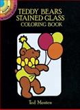 Teddy Bears Stained Glass Coloring Book, Theodore Menten and Ted Menten, 0486266125