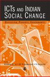 ICTs and Indian Social Change : Diffusion, Poverty, Governance, Saith, Ashwani and Vijayabaskar, M., 0761936122