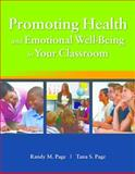 Promoting Health and Emotional Well-Being in Your Classroom 5th Edition