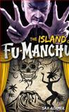 Fu-Manchu - the Island of Fu-Manchu, Sax Rohmer, 0857686127