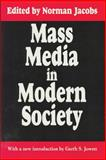 Mass Media in Modern Society, , 1560006129