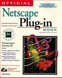 The Official Netscape Plug in Book, Turlington, Shannon R., 1566046122
