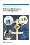 Detection Challenges in Clinical Diagnostics, , 184973612X