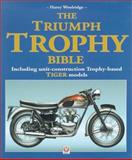 The Triumph Trophy and Tiger Bible, Woolridge, Harry, 1903706122
